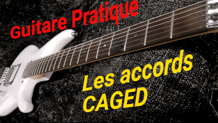 Les accords majeurs à la guitare : les accords CAGED