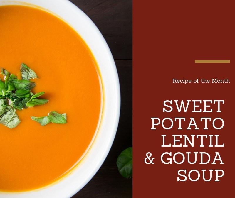 Sweet Potato, Lentil and Gouda soup