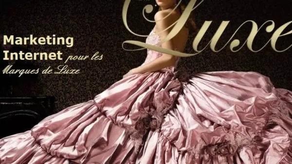 Marketing Internet pour les marques de luxe
