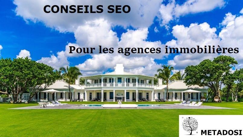 Conseils SEO pour les agences immobilières