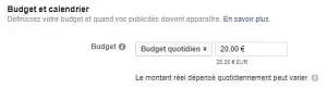 Capture d'écran budget quotidien Campagne Facebook