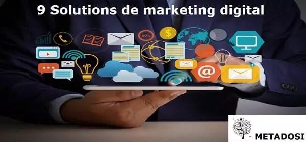 9 Solutions de marketing digital pour la croissance de votre entreprise