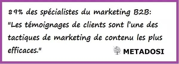 les témoignages de clients sont une excellente tactique de marketing