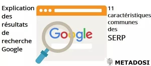 Explication Des Resultats De Recherche Google 11 Caracteristiques Communes Des Serp Metadosi