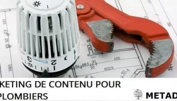 Marketing de contenu pour Plombier