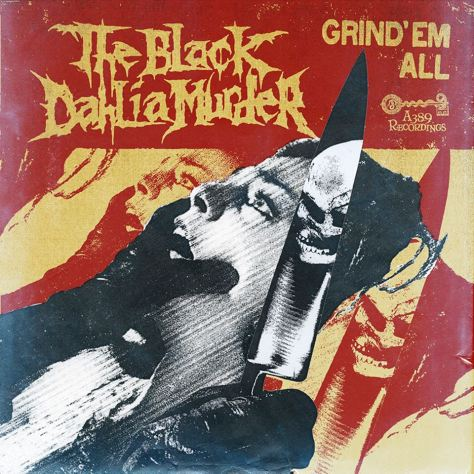 The-Black-Dahlia-Murder-Grind-Em-All