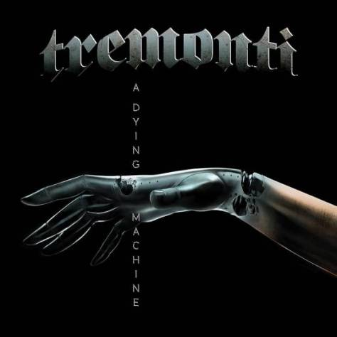 tremonti-dying-machine-e1522276838218