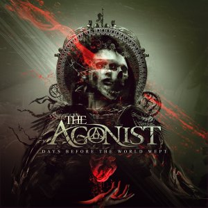 the-agonist-days-before-the-world-wept