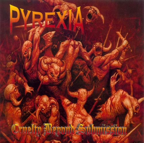 pyrexia cruelty