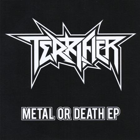 Terrifier - Metal or Death EP