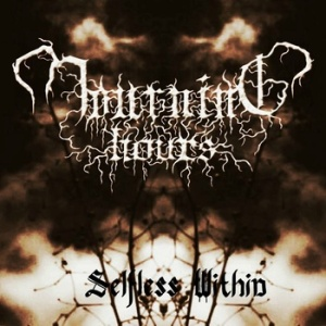 Mourning Hours - Selfless Within
