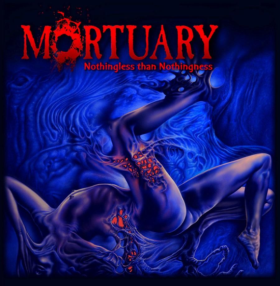 Mortuary - Nothingless than Nothingness