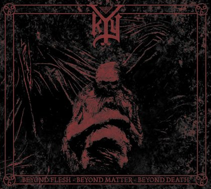 Kyy - Beyond Flesh - Beyond Matter - Beyond Death