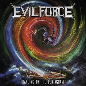 Evil Force - Banging on the Pentagram
