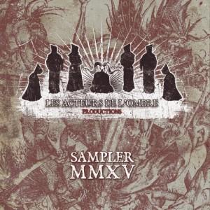 Les-Acteurs-de-LOmbre-Productions-Sampler-MMXV-e1437948154905