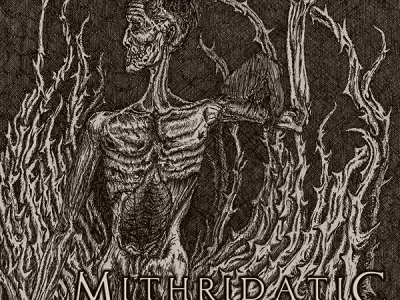 Mithridatic – He Who Lies Underneath