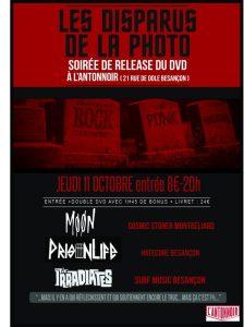 The Irradiates, Moon et PrisonLife + Release DVD-Disparus de la Photo @ l'Antonnoir | Besançon | Bourgogne Franche-Comté | France