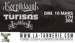 Korpiklaani, Turisas, Trollfest @ La Tannerie