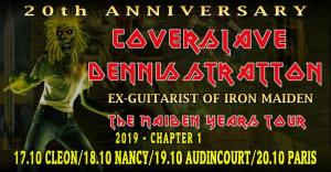 Coverslave 20th Anniversary + Dennis Stratton / The Maiden Years @ Le Moloco