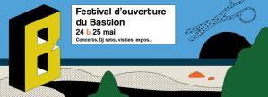 Festival d'ouverture du Bastion | Jour 1 @ Le Bastion