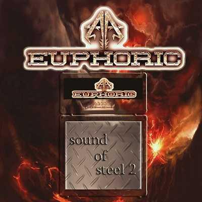 Euphoric han publicado el single Sound Of Steel 2