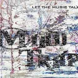 MindTrap escucha y descarga «Let The Music Talk»