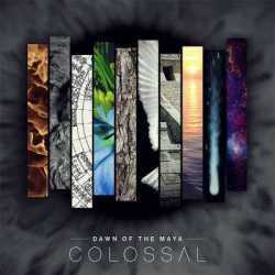 "Dawn Of The Maya tracklist de ""Colossal"""