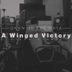 Dawn Of The Maya videoclip de «A Winged Victory»