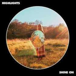Highlights portada de «Shine On»
