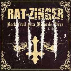Rat-Zinger descarga «Rock'N'Roll para hijos de perra»