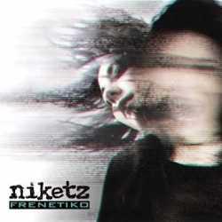 """Niketz sacarán en Septiembre su nuevo disco """"Frenetiko"""""""