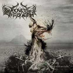 Darkness By Oath escucha «Seeds Of Desolation»