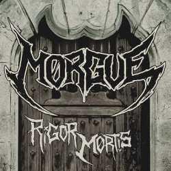 Morgue ya está en la calle su «Rigor Mortis»