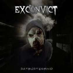 Exconvict «Satrustegrind» E.P.
