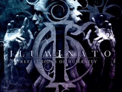 iluminato - reflections of humanity