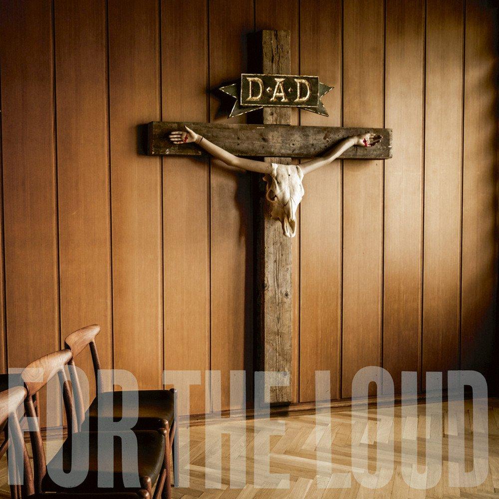 A Prayer for the Loud d-a-d