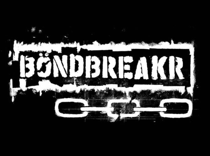 BÖNDBREAKR présente Böndbreakr