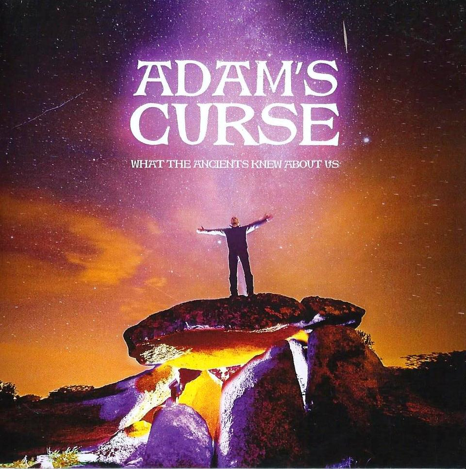 adam's curseWhat the anciens knew about us,