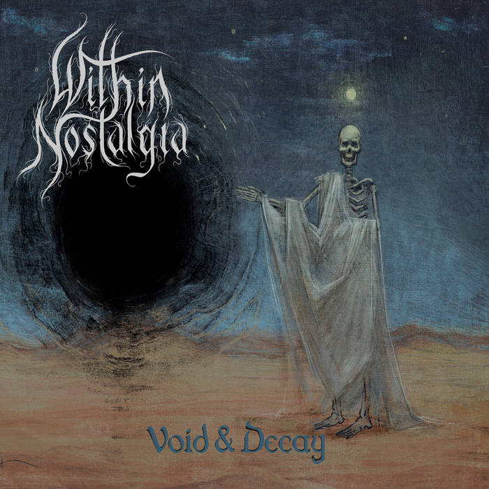 void and decay par within nostalgia,