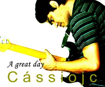 "Cássio JC libéra o álbum ""A Great Day"" para download gratuito. Confirta"