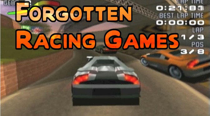Forgotten Racing Games – Part 2