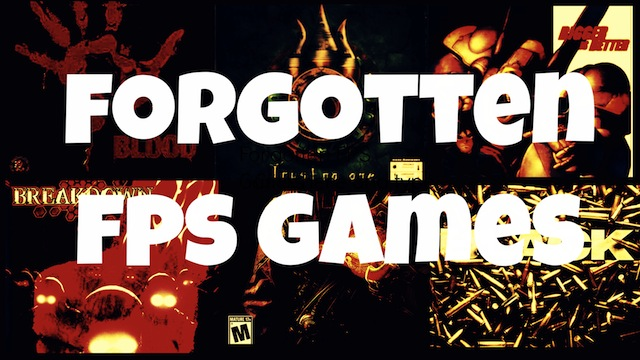 Forgotten FPS Games – Part 2