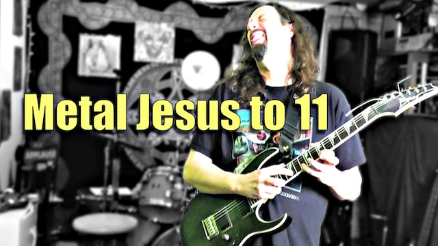 Second Coming of METAL JESUS - My YouTube Channel to 11