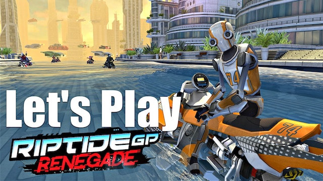 Let's Play Riptide GP Renegade (PS4/Steam) – Futuristic Water Racing
