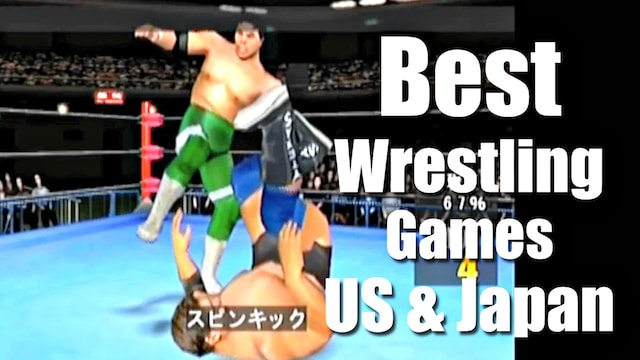 Best WRESTLING Games: US & JAPAN – Are you rrrready?!