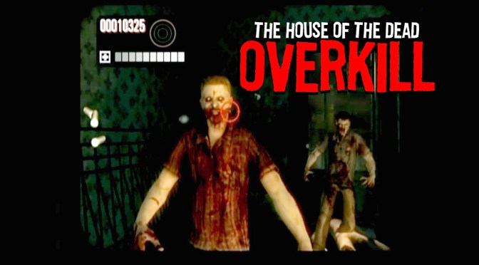 House of the Dead Overkill (Wii) – Warning: Adult language!