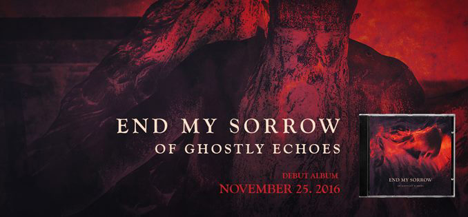 End My Sorry - Of Ghostly Echoes