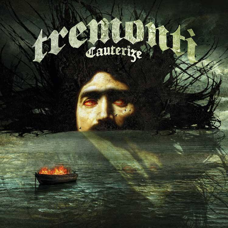 You are currently viewing Tremonti <br/>Cauterize