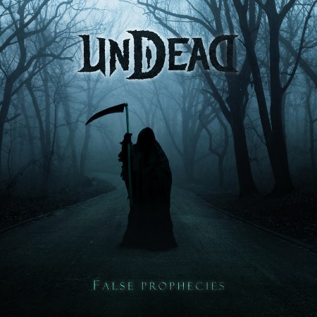 UNDEAD False Prophecies cover