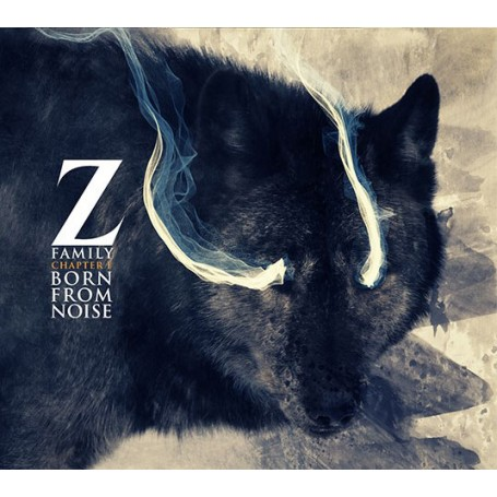 You are currently viewing Z FAMILY <br/>Chapter I : Born From Noise